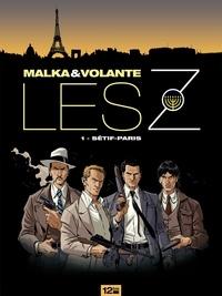 Richard Malka et Frédéric Volante - Les Z Tome 1 : Sétif-Paris.