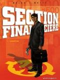 Richard Malka et Andrea Mutti - Section financière Tome 1 : Corruption.