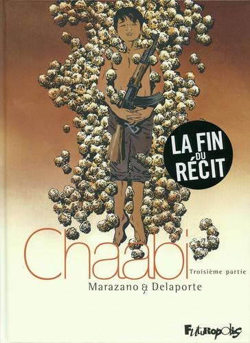 Richard Marazano et Xavier Delaporte - Chaabi Tome 3 : La révolte.