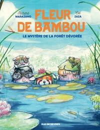 Richard Marazano et Cat Zaza - Fleur de bambou Tome 2 : Le mystère de la forêt dévorée.