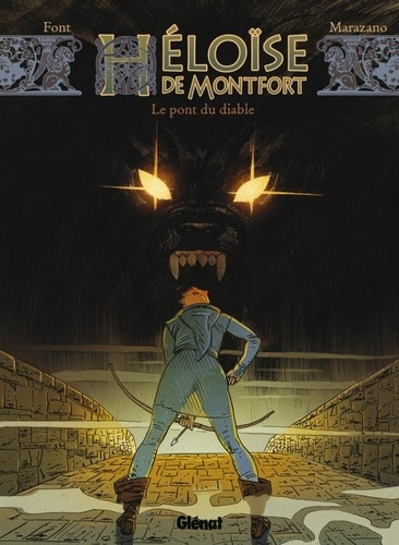 Richard Marazano - Héloïse de Montfort Tome 2 : .