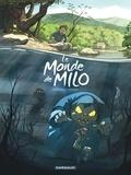 Richard Marazano et Christophe Ferreira - Le monde de Milo Tome 1 : .