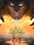 Richard Marazano et Christophe Ferreira - Le monde de Milo Tome 2 : .