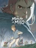 Richard Marazano et Christophe Ferreira - Le monde de Milo Tome 4 : .