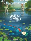 Richard Marazano et Christophe Ferreira - Le monde de Milo Tome 5 : La fille des nuages - Première partie.