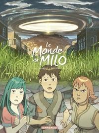 Richard Marazano et Christophe Ferreira - Le Monde de Milo - tome 6.
