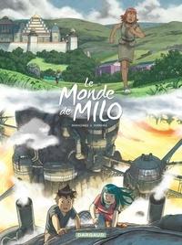 Richard Marazano et Christophe Ferreira - Le monde de Milo Tome 9 : .