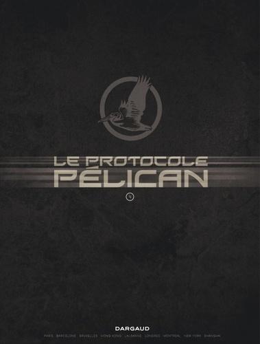 Le Protocole Pélican Tome 4