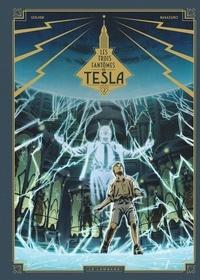 Richard Marazano et  Guilhem - Les trois fantômes de Tesla Tome 2 : La conjuration des humains véritable.