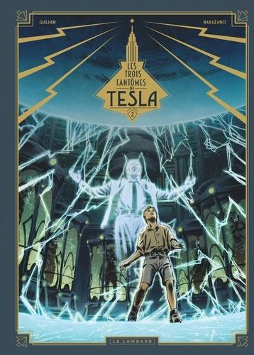 Les trois fantômes de Tesla Tome 2 La conjuration des humains véritable