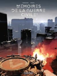 Richard Marazano et Jean-Michel Ponzio - Mémoires de la guerre civile Tome 1 : .