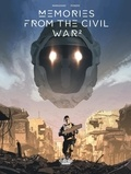 Richard Marazano et Jean-Michel Ponzio - Memories from the Civil War  - Volume 2.