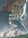 Richard Marazano et  Christophe Ferreira - Milo's World - Volume 4.