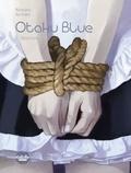 Richard Marazano et Malo Kerfriden - Otaku Blue - Volume 2 - Obsessions.