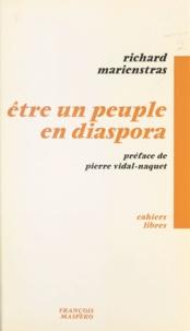 Richard Marienstras et Pierre Vidal-Naquet - Mosaïques (1) - Être un peuple en diaspora.