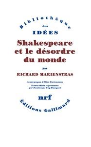 Richard Marienstras - Shakespeare et le désordre du monde.