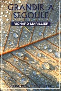 Richard Marillier - Grandir à Segoule - Les Amognes de mon enfance.