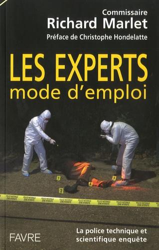 Richard Marlet - Experts mode d'emploi.