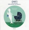 Richard Marnier et Aude Maurel - Chut ! - Pas de bruit, bébé phoque est endormi....