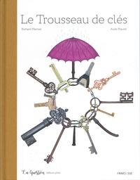 Richard Marnier et Aude Maurel - Le trousseau de clés.