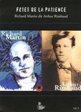 Richard Martin - Fêtes de la patience. 1 CD audio