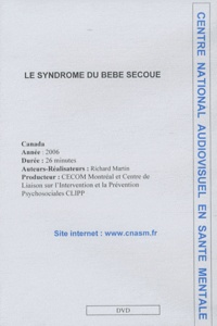 Richard Martin - Le syndrome du bébé secoué - DVD.