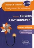 Richard Martinez et Angelo Attanasio - Enseignement technologique spécialité énergies & environnement 1re et Tle STI2D - Concept technique.