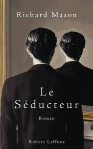 Richard Mason - Le séducteur.