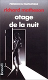 Richard Matheson - Otage de la nuit.