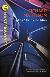 Richard Matheson - The Shrinking Man.