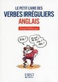 Richard Matthewson - Le petit livre des verbes irréguliers anglais.