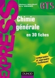 Richard Mauduit et Eric Wenner - Chimie générale en 30 fiches.