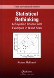 Richard McElreath - Statistical Rethinking - A Bayesian Course with Exampls in R and Stan.