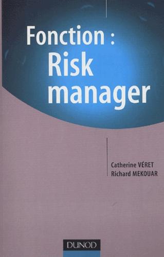 Richard Mekouar et Catherine Véret - Fonction : Risk manager.