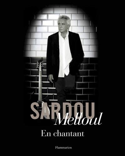 Richard Melloul et Michel Sardou - En chantant.