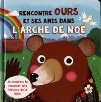 Richard Merritt - Rencontre Ours et ses amis dans l'Arche de Noé.
