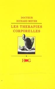 Richard Meyer - Les Thérapies corporelles.