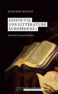 Richard Miller - Existe-t-il une littérature européenne?.
