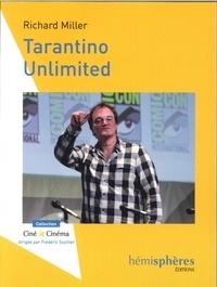 Richard Miller - Tarantino Unlimited.