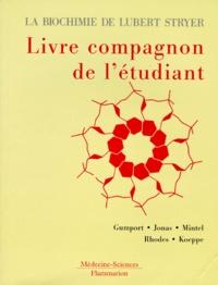 LA BIOCHIMIE DE LUBERT STRYER. Le livre compagnon de létudiant.pdf