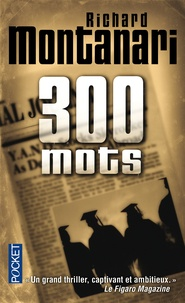 Richard Montanari - 300 mots.