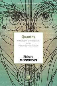 Richard Monvoisin - Quantox - Mésusages idéologiques de la mécanique quantique.