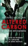 Richard Morgan - Furies déchaînées.