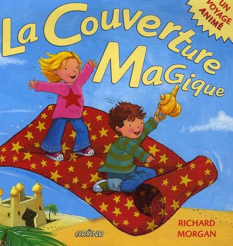 Richard Morgan - La Couverture Magique.