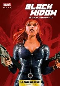Richard Morgan et Sean Phillips - Marvel Dark Tome 1 : Black Widow - Ce qu'ils disent d'elle.