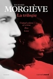 Richard Morgiève - La trilogie - United colors of crime ; Boy ; Love.