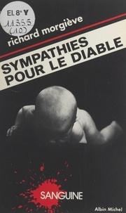 Richard Morgiève et Patrick Mosconi - Sympathies pour le diable.