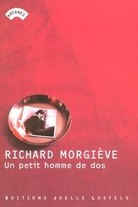 Richard Morgiève - Un petit homme de dos.