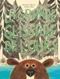Richard Morris et LeUyen Pham - La grande glissade de l'ours.