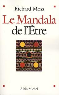Le Mandala de lEtre - Découvrir le pouvoir de conscience.pdf